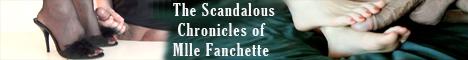 Visit the Chronicles of Mlle Fanchette for full HD videos