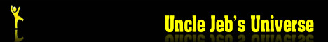 Uncle Jebs Universe