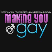 Making You Gay
