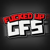 Fucked Up GFs