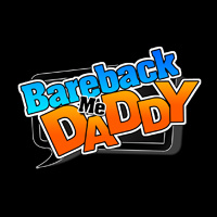 Bareback Me Daddy