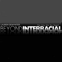 Beyond Interracial