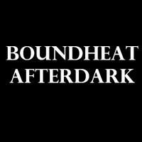 BoundHeat AfterDark