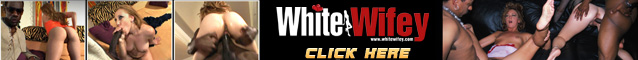 White Wifey - White Housewives Fuck BBC Interracial Anal
