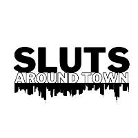 Sluts Around Town