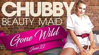 Chubby Beauty Maid Gone Wild VR Conk